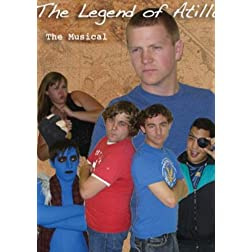 The Legend of Atilla: The Musical