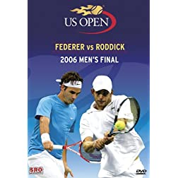 2006 US Open Men's Final: Federer vs Roddick
