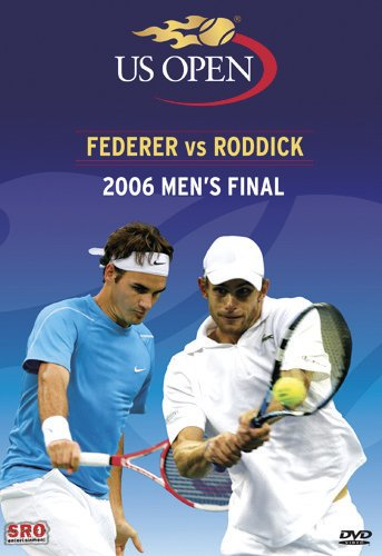 2006 US Open Men's Final: Federer vs Roddick