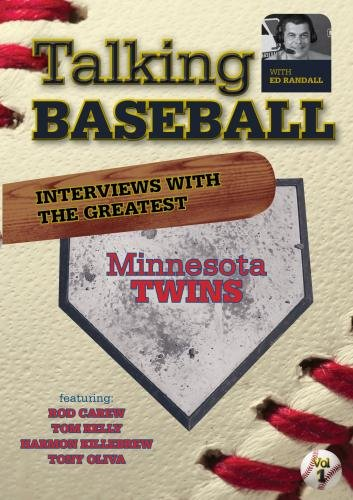 Talking Baseball with Ed Randall - Minnesota Twins  - Vol. 1