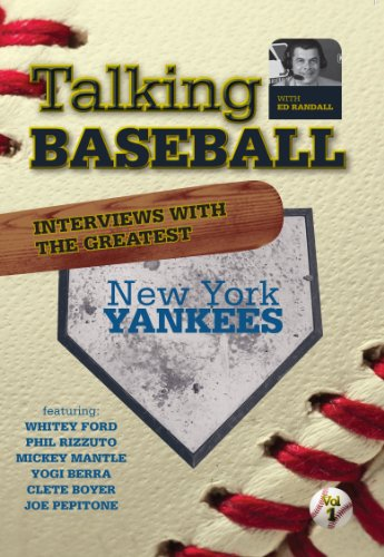 Talking Baseball with Ed Randall - New York Yankees Vol.1