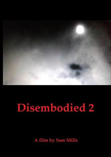Disembodied 2