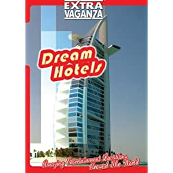 Extravaganza DREAM HOTELS