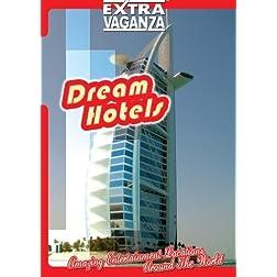 Extravaganza DREAM HOTELS