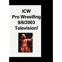 ICW Pro Wrestling 9/26/2003 TV