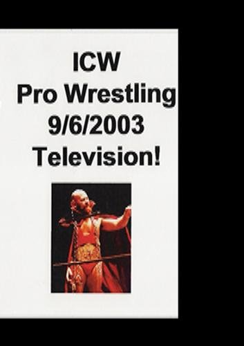 ICW Pro Wrestling 9/26/2003 TV