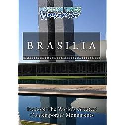 Modern Times Wonders BRASILIA