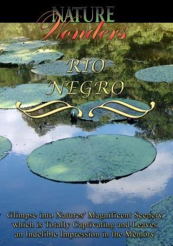 Nature Wonders  RIO NEGRO