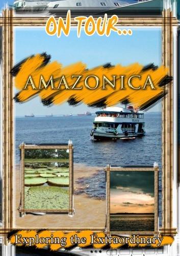 On Tour... AMAZONICA
