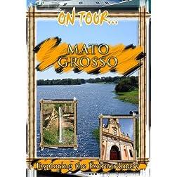 On Tour... MATO GROSSO