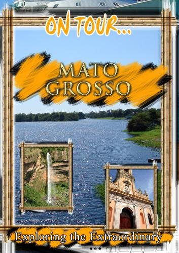 On Tour... MATO GROSSO
