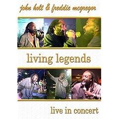 Holt, John & Freddie Mcgregor - Living Legends: Live In Concert