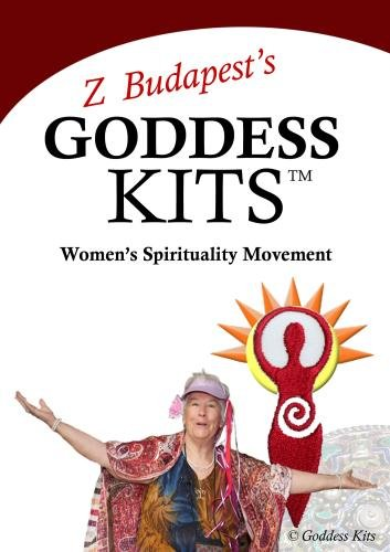 Z Budapest's Goddess Kits: Women's Spirituality Movement