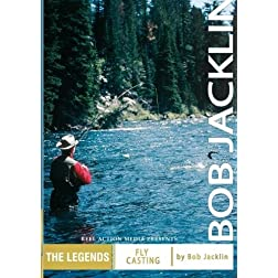 Bob Jacklin Fly Casting