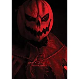 Dark Night of the Pumpkinman