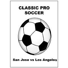 San Jose vs Los Angeles - Soccer