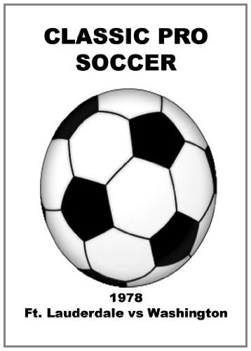 1978 Ft. Lauderdale vs Washington - Soccer