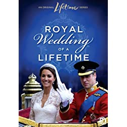 Royal Wedding of a Lifetime