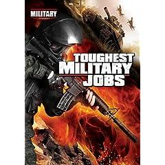 Toughest Military Jobs