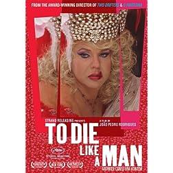 To Die Like A Man