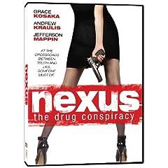Nexus: The Drug Conspiracy