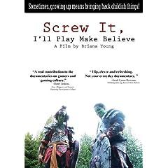Screw It, I'll Play Make Believe (Home Use) (NTSC)