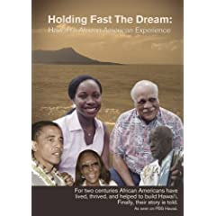 Holding Fast The Dream: Hawai?i's African American Experience