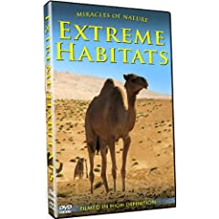 Miracles of Nature-Extreme Habitats - Filmed in HD!