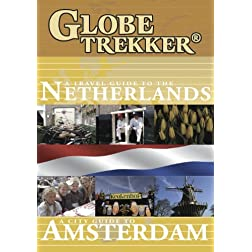 Globe Trekker - The Netherlands & Amsterdam City Guide 2