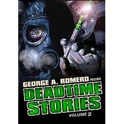 George Romero Presents Deadtime Stories Vol. 2