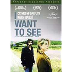 I Want To See (Je Veux Voir)