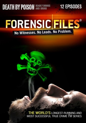 Forensic Files: Death by Poison