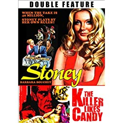 Stoney / Killer Likes Candy