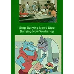 Stop Bullying Now / Stop Bullying Now Workshop