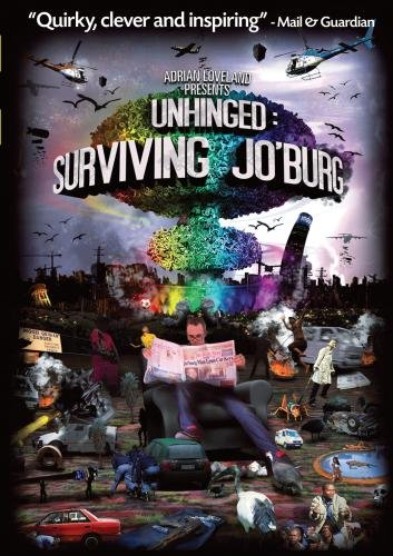Unhinged: Surviving Jo'burg