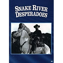 Snake River Desperadoes
