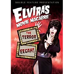 Elvira's Movie Macabre: The Terror / Eegah!