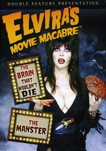 Elvira's Movie Macabre: The Brain That Wouldn't Die / The Manster