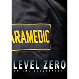 Level Zero - An EMS Documentary