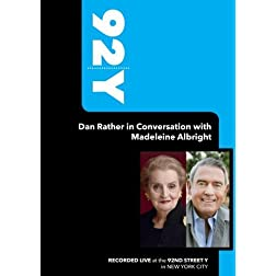 92Y- Dan Rather in Conversation with Madeleine Albright (January 7, 2009)