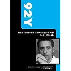 92Y- John Turturro in Conversation with Budd Mishkin (January 5, 2009)