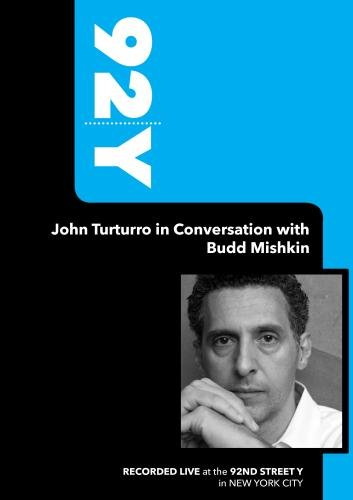 92Y- John Turturro in Conversation with Budd Mishkin (January 5, 2009)