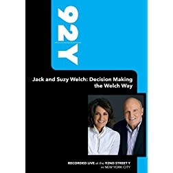 92Y- Jack and Suzy Welch: Decision Making the Welch Way (June 18, 2009)