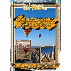 On Tour... CAPPADOCIA BALLOONS  Arcadia Films