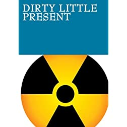 Dirty Little Present
