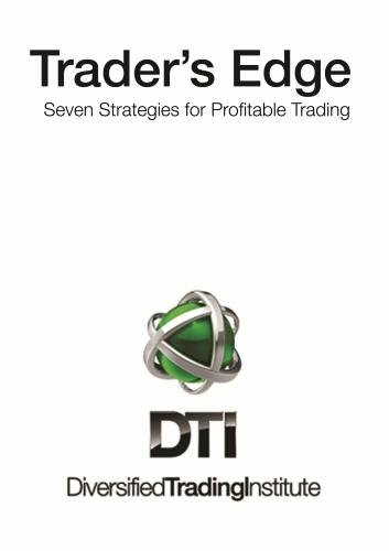 Trader's Edge: Seven Strategies for Profitable Trading