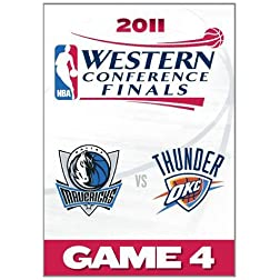 2011 NBA Western Conference Finals: Game 4/Dallas Mavericks Vs. Oklahoma City Thunder
