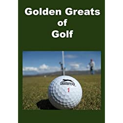 Golden Greats Of Golf
