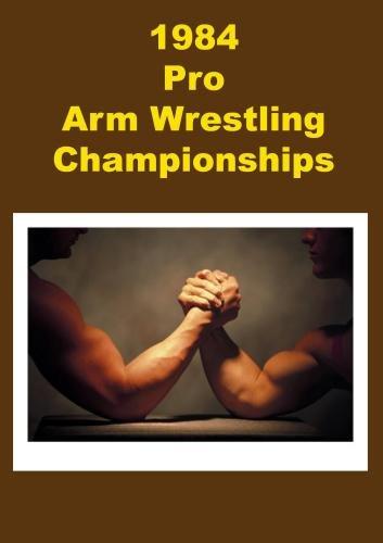 1984 Pro Arm Wrestling Championship