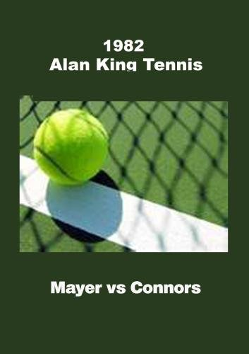 Alan King Tennis - Mayer vs Connors
